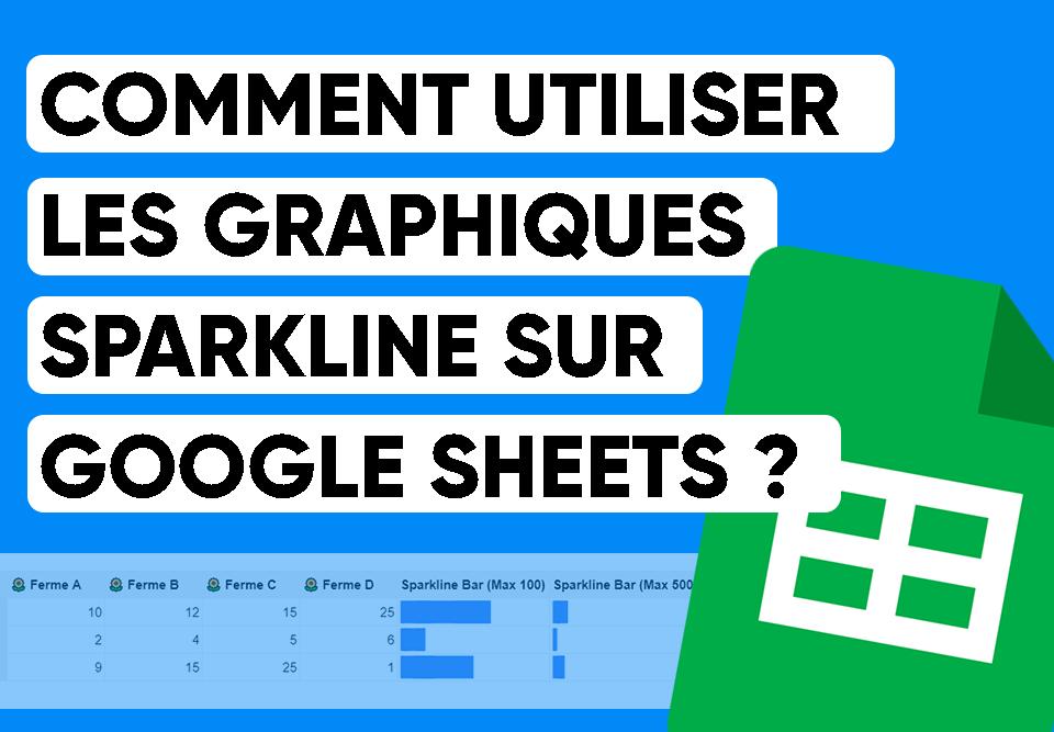 cover_comment_utiliser_les_graphiques_Sparkline_Google_Sheets_v2