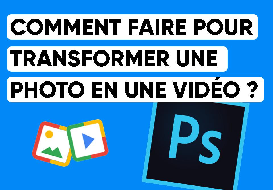 cover_transformer_une_photo_en_vidéo
